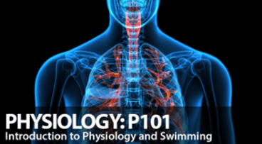 P101: Introduction to Physiology and Swimming
